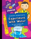Junior Scientists Experiments with Water