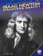 Isaac Newton Discoverer of Gravity