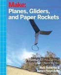 How to Make Planes Gliders and Paper Rockets