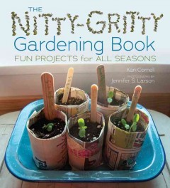 The Nitty Gritty Gardening Book