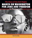 The Story of the Civil Rights March on Washington in Photographs
