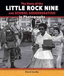 The story of the Little Rock Nine and school desegregation in photographs