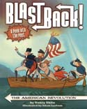 Blast Back the American Revolution