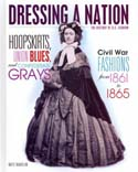 Hoopskirts, Union Blues & Confederate Grays