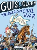 Guts and Glory the American Civil War