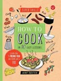 How to Cook in Ten Easy Lessons
