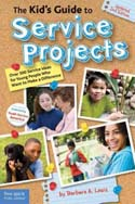 The Kids' Guide to Service Projects