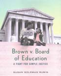 Brown v. Board of Education a Fight for Simple Justice