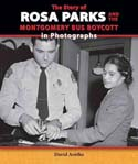 The Story of Rosa Parks and the Montgomery Bus Boycott in Photographs