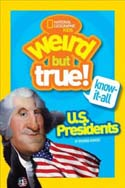 Weird But True US Presidents