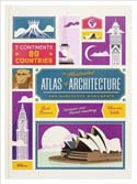 The Illustrated Atlas of Architecture