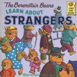 Berenstain Bears Learn about Strangers