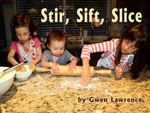 Stir, Sift, Slice