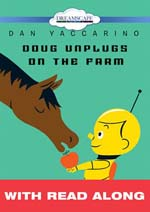 Doug Unplugged on the Farm