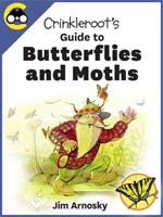 Crinkleroot's Guide to Butterflies and Moths