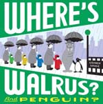 Where's Walrus and Penguin
