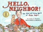 Hello Neighbor the Kind and Caring World of Mr. Rogers