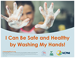 I Can Be Safe and Healthy By Washing My Hands