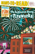 The Explosive History of Fireworks