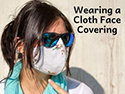 Wearing a Cloth Face Covering