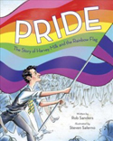 Pride: The Story of Harvey Milk and the Rainbow Flag Book Jacket