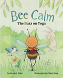 Bee Calm the Buzz on Yoga