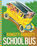 The Bingity Bangity School Bus
