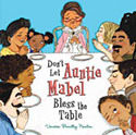 Don't Let Aunt Mabel Bless the Table